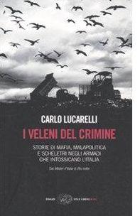 """""""I veleni del crimine"""", pagine di storia d'Italia da non dimenticare"""