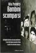 """Bambini Scomparsi"", di Rita Pedditzi"