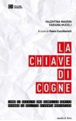 """""""La Chiave di Cogne"""", di Valentina Magrin e Fabiana Muceli"""