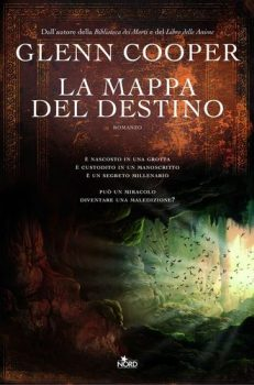 """""""La mappa del destino"""", il libro imperdibile di Glenn Cooper"""