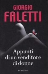 """Giorgio Faletti, """"Appunti di un venditore di donne"""""""
