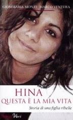 """""""Hina, questa è la mia vita"""", di Giommaria Monti e Marco Ventura"""