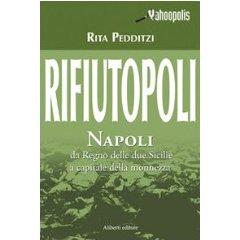 """""""Rifiutopoli"""" di Rita Pedditzi"""