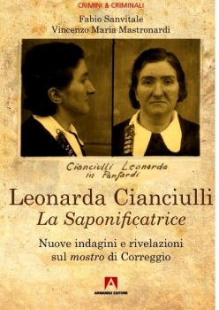 """Recensione Libri: """"Leonarda Cianciulli. La Saponificatrice di Correggio"""""""