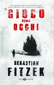 Il gioco degli occhi, di Sebastian Fitzek