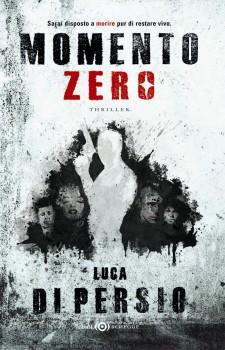 """""""Momento zero"""": sarai disposto a morire pur di restare vivo"""
