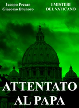 """Vinci un e-book: """"Attentato al Papa"""""""