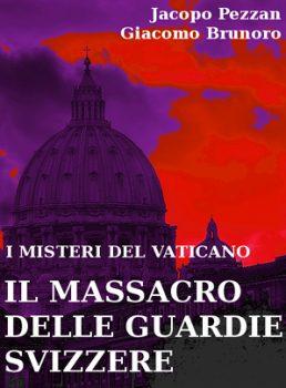"""Vinci un e-book: """"Il massacro delle guardie svizzere"""""""