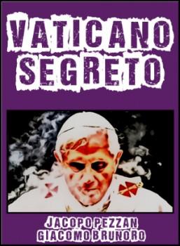 """Vinci un e-book: """"Vaticano segreto – La rinuncia di Papa Benedetto XVI"""""""
