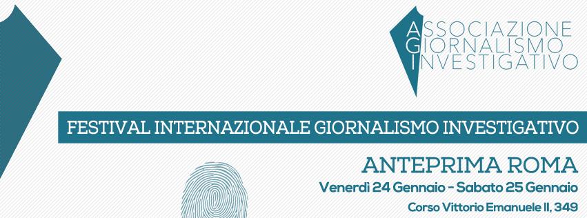 Festival Internazionale di Giornalismo Investigativo: anteprima a Roma il 24 e 25 gennaio 2014