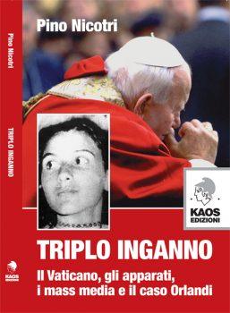 """Emanuela Orlandi. """"Triplo inganno"""", il libro che spiega molte cose."""