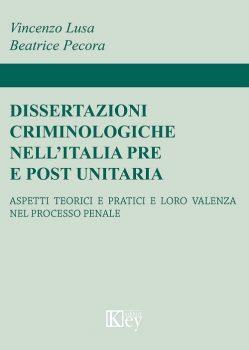 """Recensione di """"Dissertazioni criminologiche nell'italia pre e post unitaria"""""""