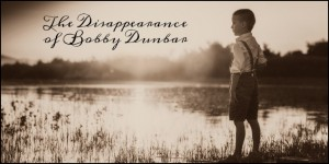 The-Disappearance-of-Bobby-Dunbar