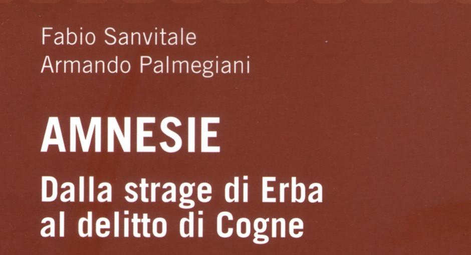 """""""Amnesie"""", un libro per leggere Cogne ed Erba da un'altra angolazione"""